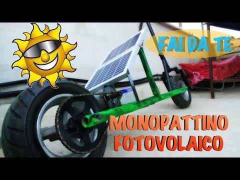 Monopattino fotovoltaico fai da te!!